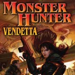 Monster Hunter 02 – Vendetta