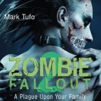 Zombie Fall Out 02 – A Plague Upon Your Family