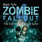 Zombie Fall Out – 4.0 The End Has Come And Gone