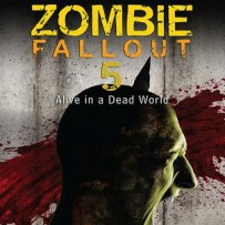 Zombie Fall Out – 5.0 Alive In A Dead World