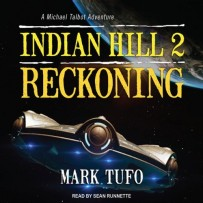Indian Hill – 02 Reckoning